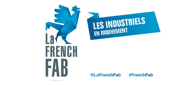 La French Fab - Les industries en mouvement